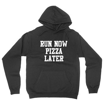 Gym, fitness athletic outfit, run now pizza later, motivation, inspiration hoodie
