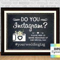 Custom Instagram Wedding Printable Art, Instagram Wedding Sign, Printable Wedding Decor, Do You Instagram? Chalkboard Instagram Sign