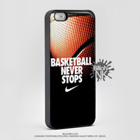 Nike Basketball Never Stops Phone Case For Iphone, Ipod, Samsung Galaxy, Htc