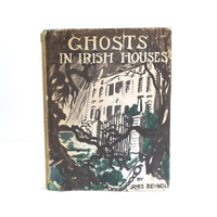 Vintage Ghosts In Irish Houses - Ghost Stories - Haunted House - Halloween Stories