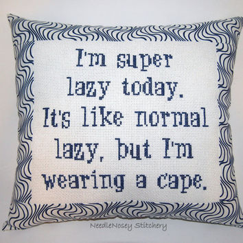 Funny Cross Stitch Pillow, Blue Pillow, Lazy Quote