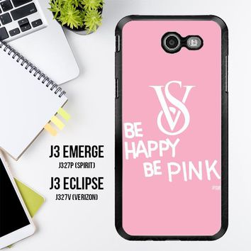 Be Happy Be Pink Victorias Secret Z3868 Samsung Galaxy J3 Emerge, J3 Eclipse , Amp Prime 2, Express Prime 2 2017 SM J327 Case
