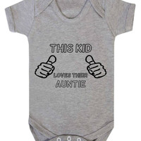 This Kid Loves Their Auntie Baby Onesuit
