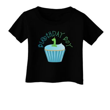 Cute First Birthday Cupcake - Birthday Boy Infant T-Shirt Dark by TooLoud