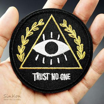 TRUST NO ONE (Size:7.0X7.0cm) DIY Badge Patch Embroidered Applique Sewing Patch Clothes Stickers Garment Apparel Accessories