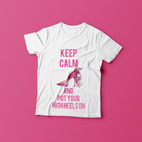Keep calm Fashion Shirt , Printed Shirt, Personalized Shirt, Custom Made T-shirt, women clothing