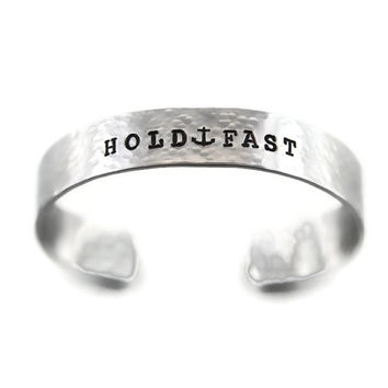 Hold Fast - Silver Hammered Cuff - Sailor Sayings Jewelry - Sailor Cuff - Sea Cuff - Sea Bracelet - Anchor Bracelet - Anchor Cuff