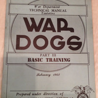 Vintage War Dogs Military Dog Training Manual 1943