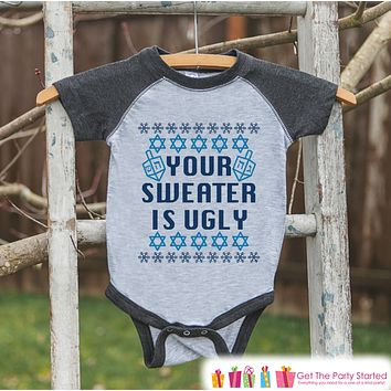 Ugly Hanukkah Sweater - Funny Kids Hanukkah Shirt or Onepiece - Your Sweater is Ugly - Boy or Girl Hanukkah Outfit. Baby, Toddler, Youth