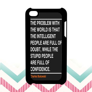 Ain't that the truth. The ones that ought to have conviction, are the ones that sit there all clueless. iPod 4 case