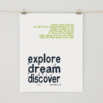 Explore. Dream. Discover. - Art Print, 8x10, Inspirational Quote, Travel Quote, Mark Twain