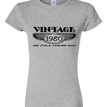 Vintage 1980 And Still Looking Good 35th Bday T Shirt Ladies Men Style Vintage Shirt happy Birthday T Shirt