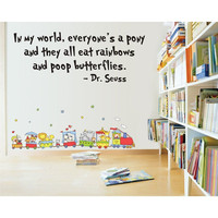 Dr. Suess Wall Graphic Decal, Everyone's a Pony Window/Wall Graphic Decal/Sticker