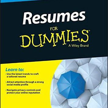 Resumes for Dummies Resumes for Dummies 7