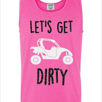 Let's Get Dirty- Mud Riding - Canam - Comfort Colors Tank Top - UNISEX - Any Color - Glitter  - Great Gift - Beach - Workout - Summer - Tank