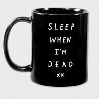 Glamour Kills Clothing - Sleep When I'm Dead Mug