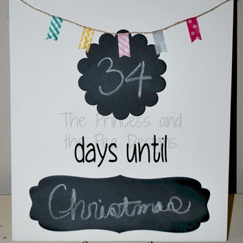 Days Until Countdown Chalkboard for Holiday, Christmas, Birthday, Wedding, Vacation, New Baby, Party Cute Gift Idea Shower Gift Count Down