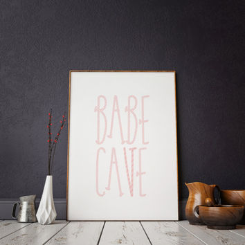 Teen Room Decor Funny Girlfriend Gift POSTER Typography Print Black & White Wall Art Poster Print Funny Wall Art Babe Cave Printable Poster