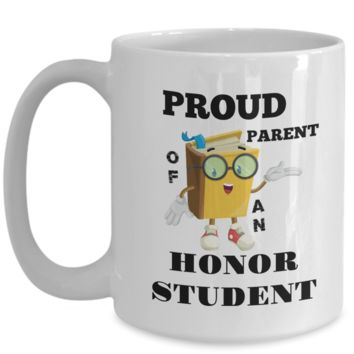 PROUD PARENT OF AN HONOR STUDENT Large 15 oz Coffee Mug
