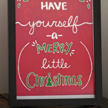 "Have Yourself A Merry Little Christmas Hand Painted Quote  - 8""x10"" Painting Only. Christmas Art Decorations"