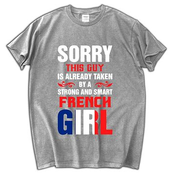 This guy is already taken a France girl funny tee shirt