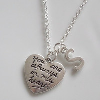 Initial Necklace, youre always in my heart Necklace, Personalized Silver necklace Mother Daughter sister best friend gift