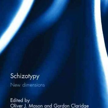 Schizotypy: New Dimensions (Advances in Mental Health Research)