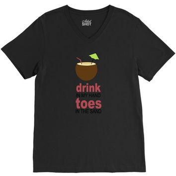 drink in my hand V-Neck Tee