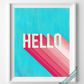 Hello, Print, Lettering, Art, Poster, Decor, Home, Acrylic, Painting, 3D, Pop, Minimal, Typographic, Wall Art, Hand Drawn, Bed Room, Dorm