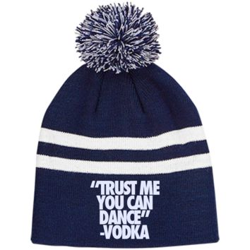 Trust Me You Can Dance Vodka TT122 Team 365 Striped Pom Beanie