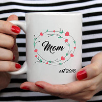 New Mom Gift, New Mom Mug, Gift for Mom, Mothers Day Gift for Grandma, Mother in Law Gift, Unique Custom Coffee Mug, Personalized Coffee Mug