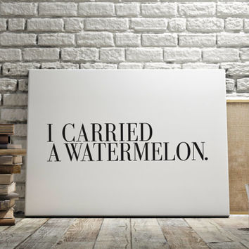 Dirty Dancing Black And White Print Scandi Design Wall Art Quote Fashion Typography Movie Quote Fashion Typography Art Carried A Watermelon