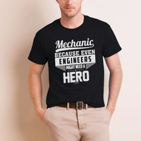 Mechanics Because Even Engineers Might Need A Hero
