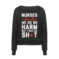 NURSES: WE DO NO HARM BUT TAKE NO SHIT