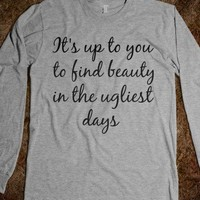 Beauty In Ugly Days - wessuhw0rld
