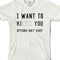 i want to __ options may vary-Unisex White T-Shirt