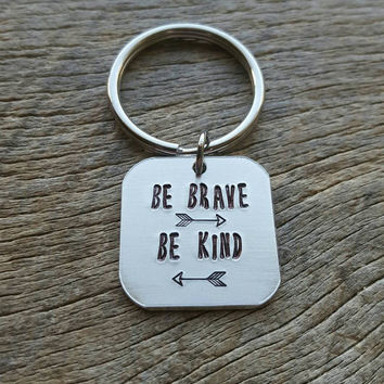 "Customizable Be Brave Be Kind 1"" inch Square Hand Stamped Aluminum Square key chain"