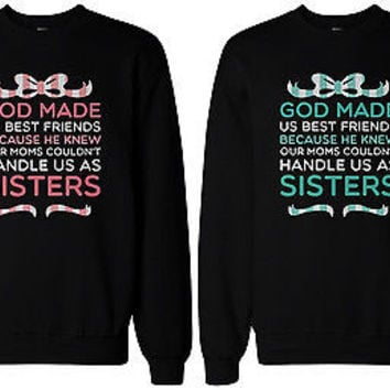 Cute BFF Gift BFF Sweaters - God Made Us Best Friends Matching Sweatshirts