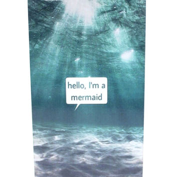 Hello, I'm a Mermaid Phone Case