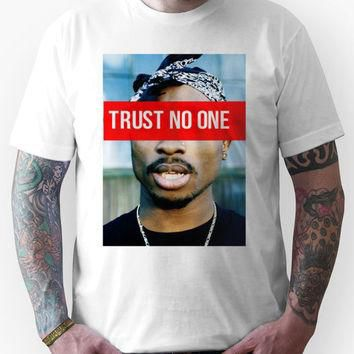 2PAC Trust No One Supreme SALE! Unisex T-Shirt