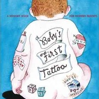 Books for Mom & Dad - Baby's First Tattoo By Tom Mullen