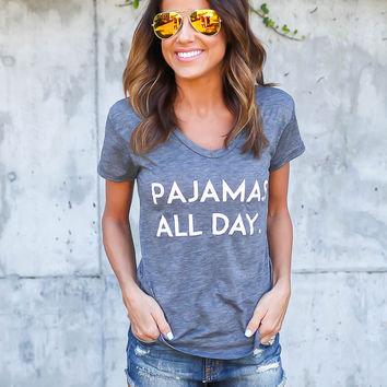 Pajamas All Day Tee - ILY COUTURE