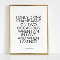 Champagne Sign Party Sign Coco Chanel Wall Decal Coco Chanel Decor Coco Chanel Quotes Champagne Gifts Celebration Life Printable Art