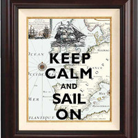 Poster Keep calm and Sail on Print  on antique map of Europa Keep calm wall art Poster, nautical art
