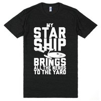 My Starship Brings All The Nerds To The