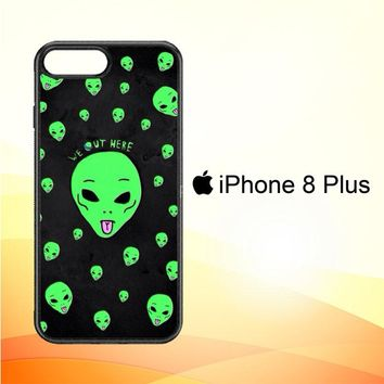 Alien We Out Here X4148 iPhone 8 Plus Case