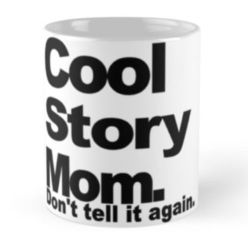 Cool Story Mom by phantastique