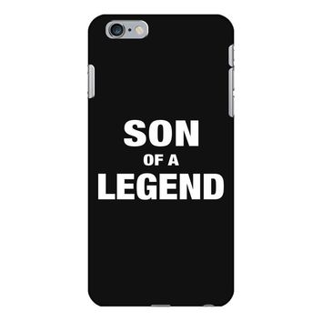 Dad The Man The Myth The Legend - Son Of A Legend Family Matching iPhone 6 Plus/6s Plus Case