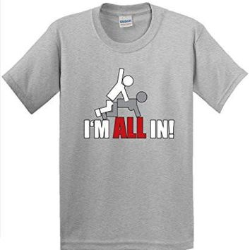 I'm All In Funny Offensive Poker Beefy T Shirt Beefy T Shirt