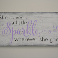 Girls Nursery Wall Decor She Leaves A Little Sparkle Wood Sign Lavender Nursery Decor Shabby Chic Nursery Vintage Nursery Distressed Wood